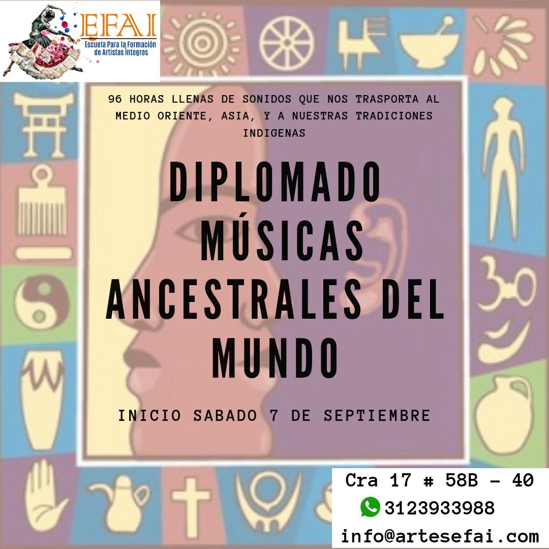 DIPLOMADO DE MÚSICAS ANCESTRALES DEL MUNDO
